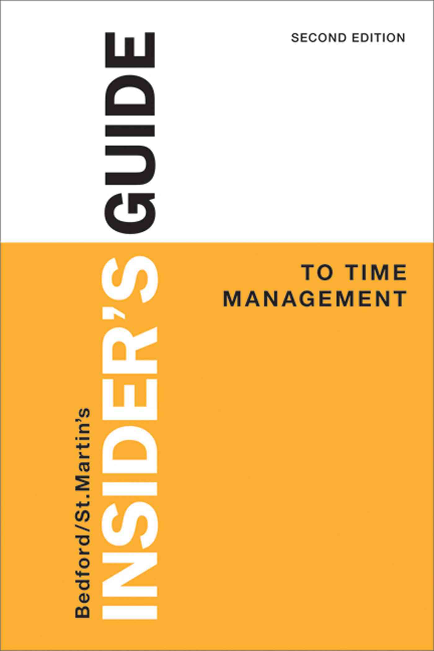 Insider's Guide to Time Management By Bedford/st. Martin's
